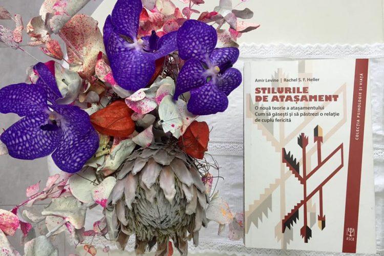 Stilurile De Atașament – Amir Levine&Rachel Heller | Recenzie