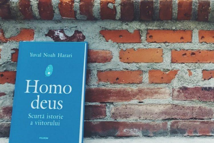 Homo Deus: Scurtă Istorie A Viitorului – Yuval Noah Harari | Recenzie