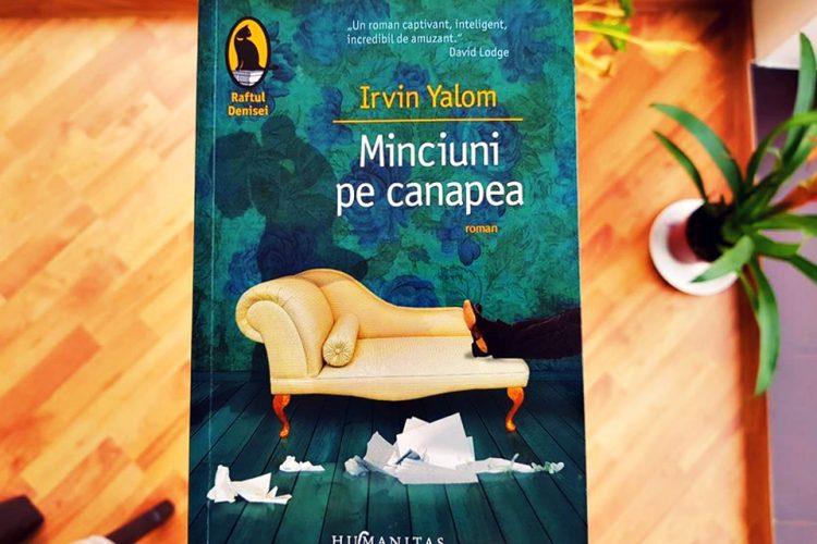 CONCURS. Câștigă Cartea Minciuni Pe Canapea, Scrisă De Irvin D. Yalom