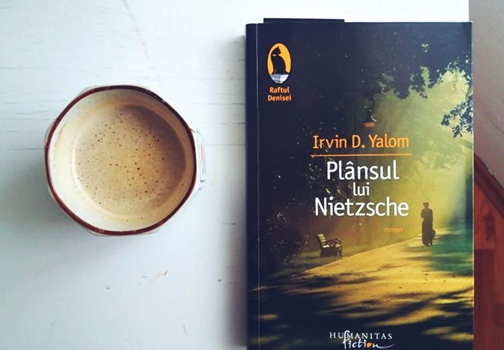 Plânsul Lui Nietzsche – Irvin D. Yalom | Recenzie