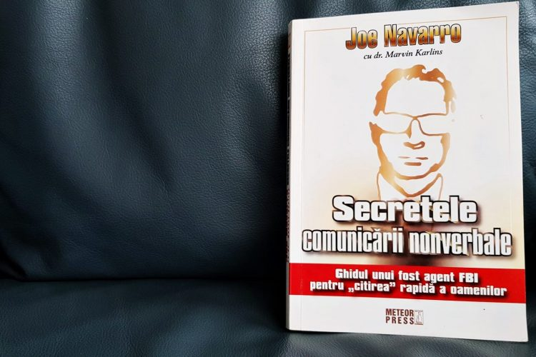 Secretele Comunicării Nonverbale – Joe Navarro | Recenzie